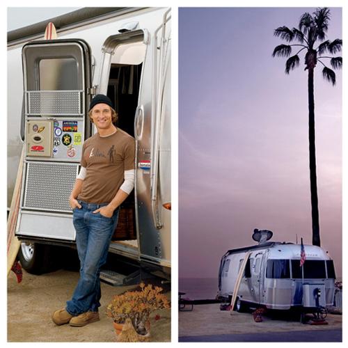Matthew McConaugheys Airstream Trailer Celebrity Camping